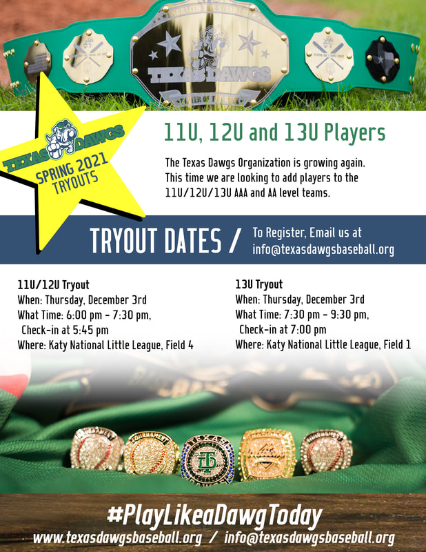11U, 12U, 13U Tryouts - Texas Dawgs